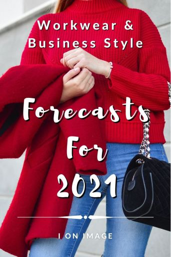 Workwear & Business Style Forecasts For 2021 - Image for Pinterest
