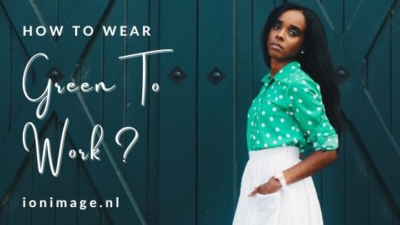 Going Green - How To Wear Green To Work? Personal styling advice from Jenni at I on Image
