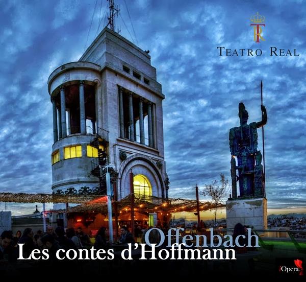 circulo bellas artes Cuentos de Hoffmann Offenbach Teatro Real Madrid