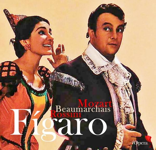 Figaro Beaumarchais Rossini Mozat Callas Gobbi
