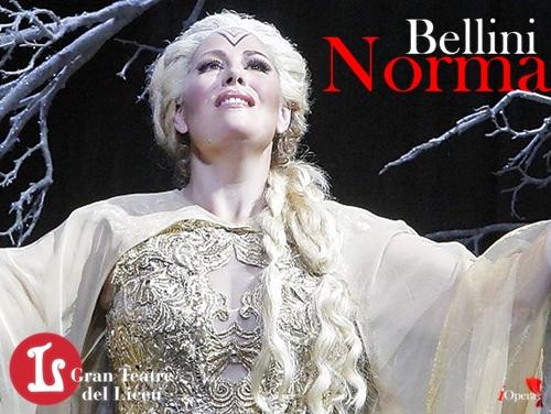 Norma bellini Liceu barcelona sondra radvanovsky