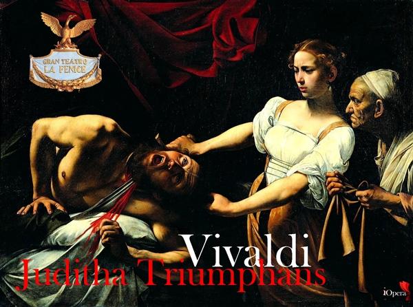 Juditha Triumphans de Antonio Vivaldi en La Fenice 2015