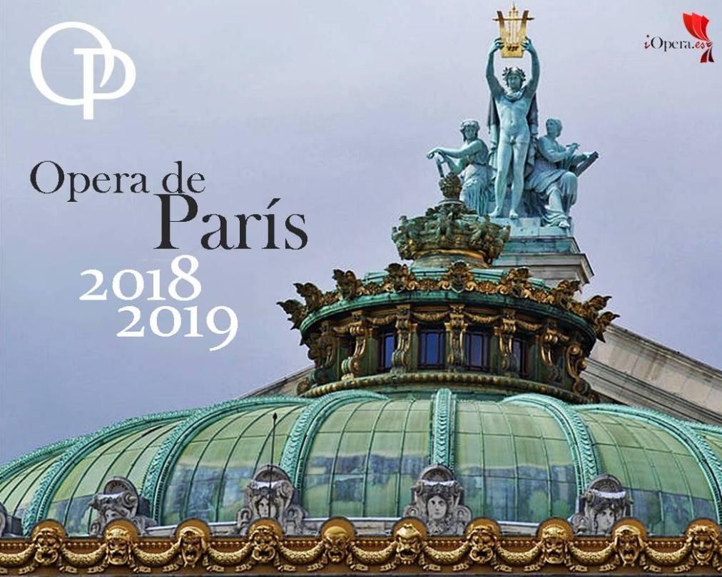 Ópera de París Temporada 2018 2019 programación
