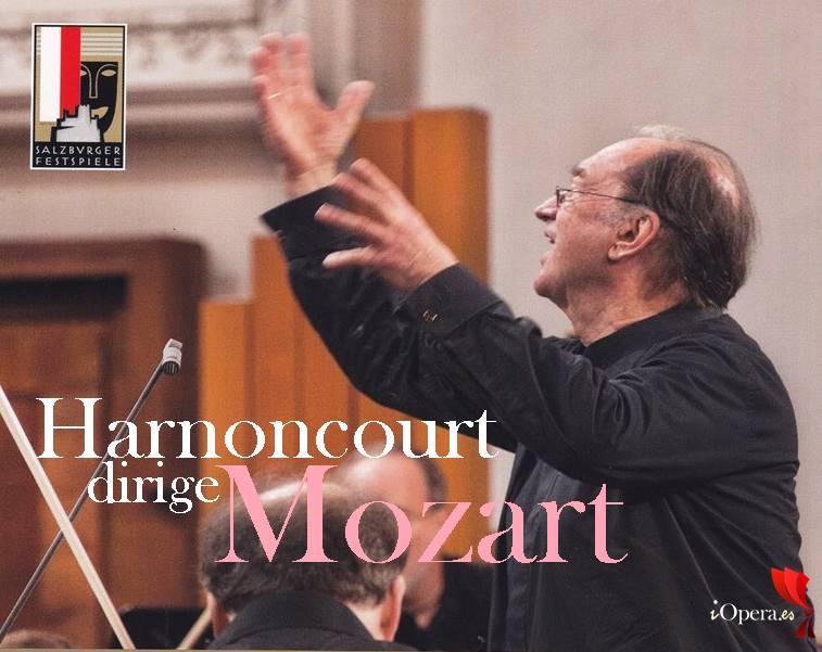 Harnoncourt dirige Mozart en el Festival de Salzburgo 2012 iopera.es
