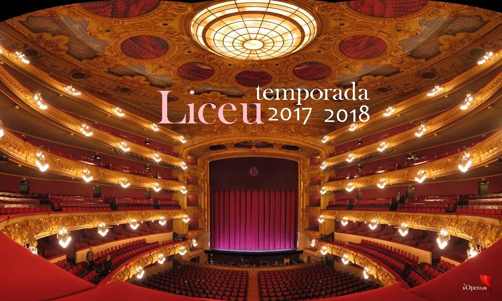 Gran Teatro del Liceo Barcelona Liceo Barcelona temporada 2017 2018