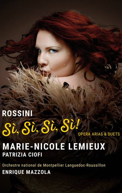 lemieux_-_rossini_si_si_si_si Marie-Nicole Lemieux canta Rossini