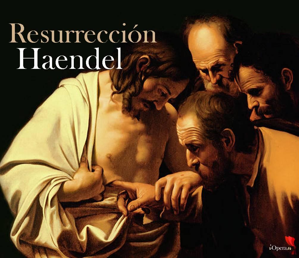 La Resurrección de Haendel desde el Festival d'Ambronay 2017 the-incredulity-of-saint-thomas-caravaggio
