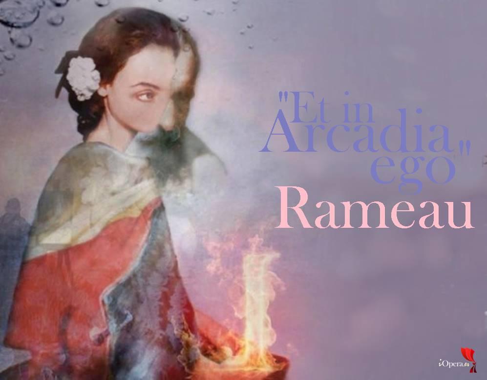 """""""Et in Arcadia ego"""" con música de Rameau"""