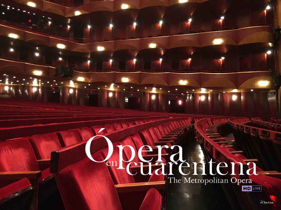 Ópera en cuarentena Metropolitan vídeo