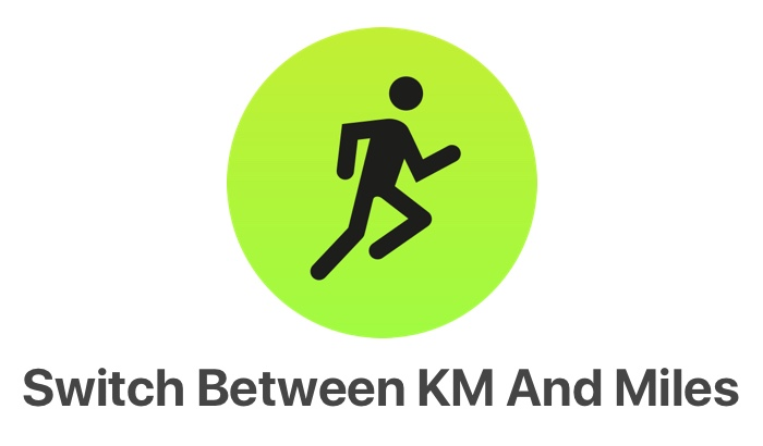 Change Kilometers To Miles On Apple Watch