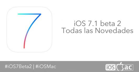 ios-7.1-beta-2-todas-las-novedades-iosmac-