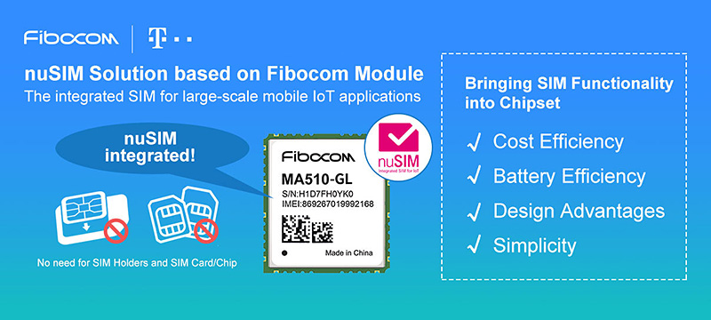 Fibocom to Deliver Top-Class Commercial-Ready nuSIM IoT Module