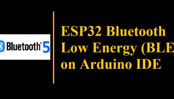 ESP32 BLE on Arduino IDE with UART Test - IoT Hardwares