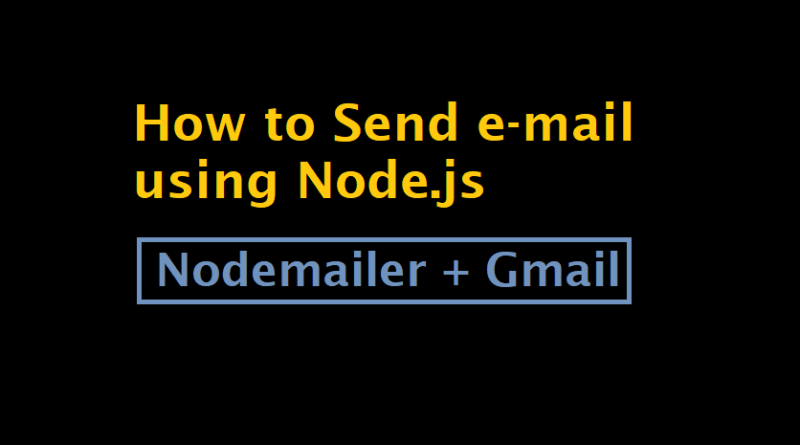 How to Send e-mail using NodeJS