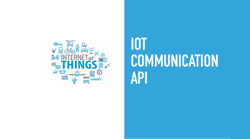 IoT Communication APIs