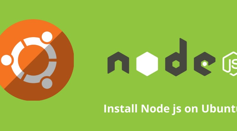 How To Install Node.js on Ubuntu