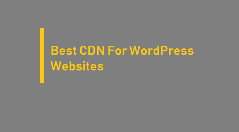 CDN For WordPress