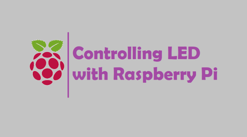 Controlling LED with Raspberry Pi