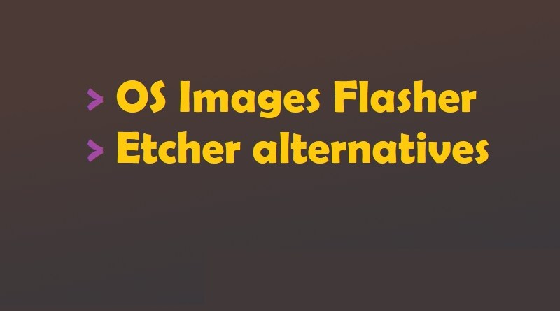 Etcher alternatives