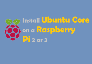 Install Ubuntu Core on Raspberry Pi