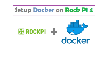 Setup Docker on Rock Pi 4
