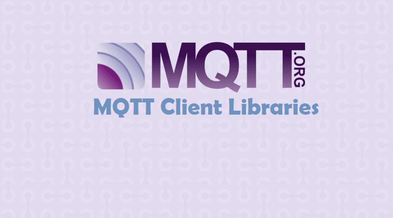 MQTT Client Libraries