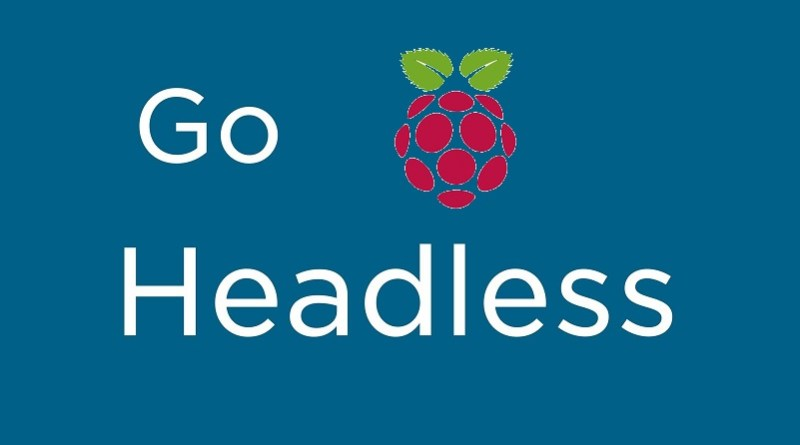 Raspberry Pi Headless Setup without a Monitor or Keyboard