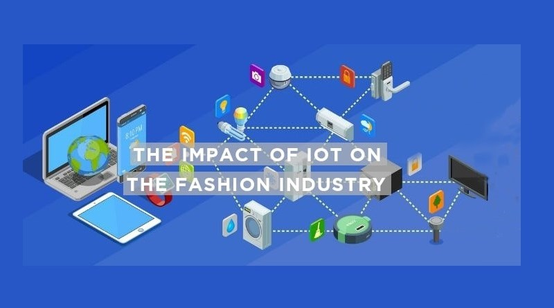 How the Internet of Things has Changed the Fashion Industry