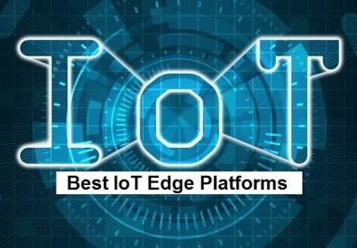 Best IoT Edge Platforms