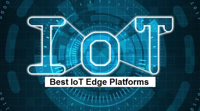 Best IoT Edge Platforms