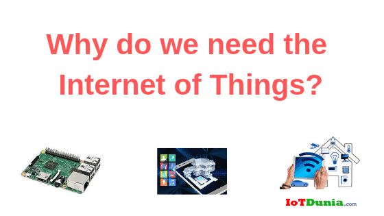 need of internet of things