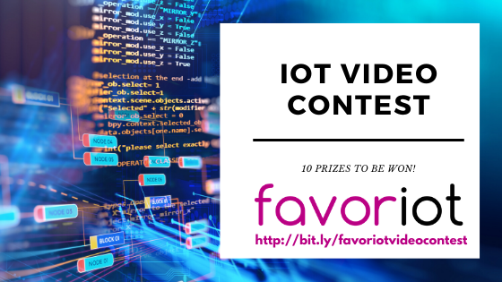 IoT Video Contest (20-27 April, 2020)- FAVORIOT