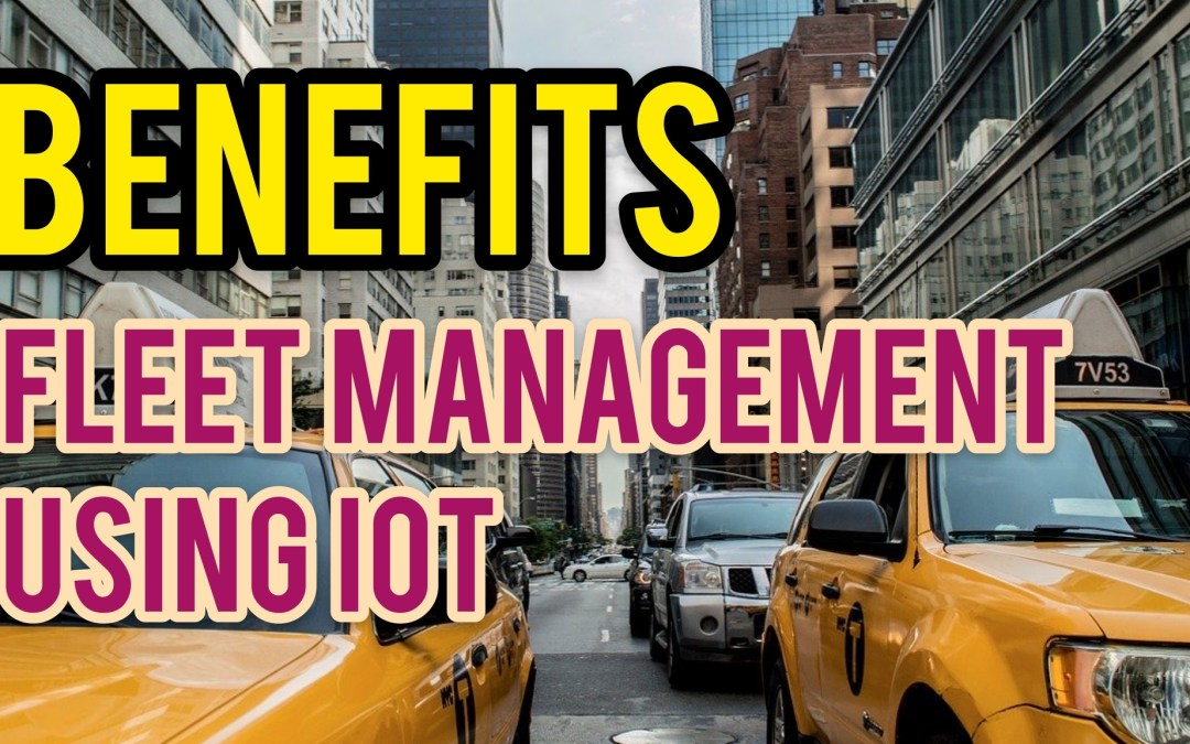 Fleet Management Using IoT