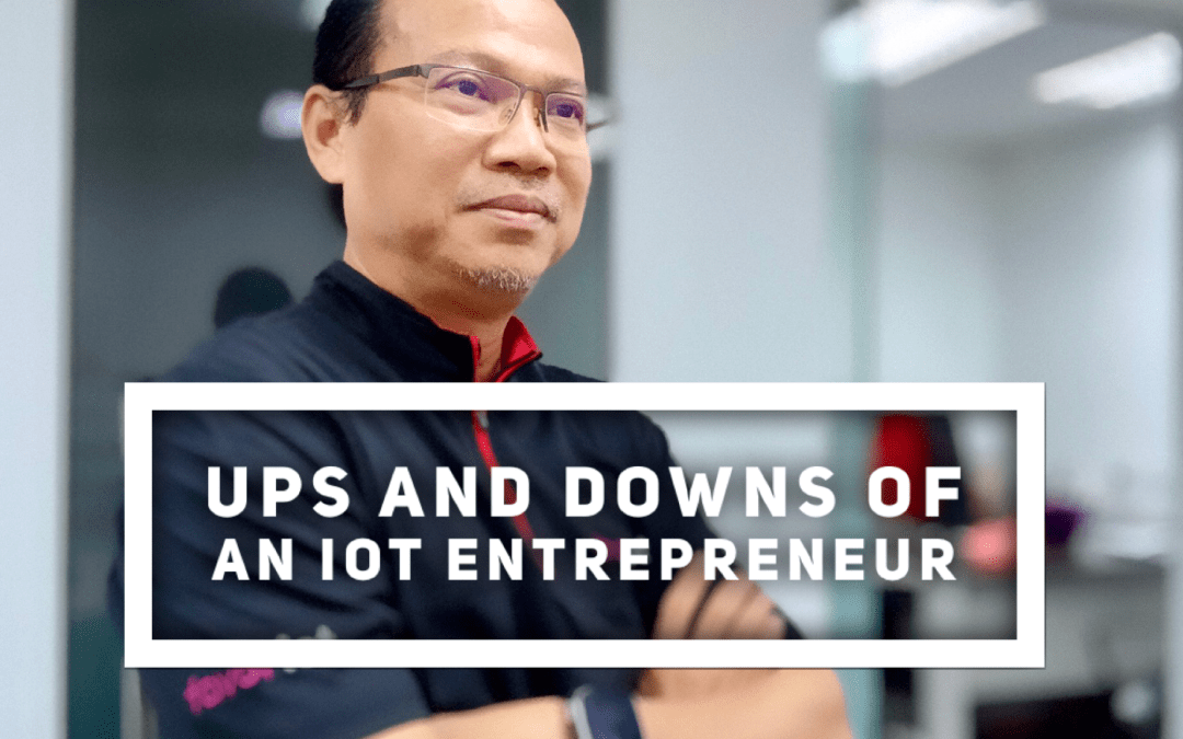 Ups and Downs of an IoT Entrepreneur
