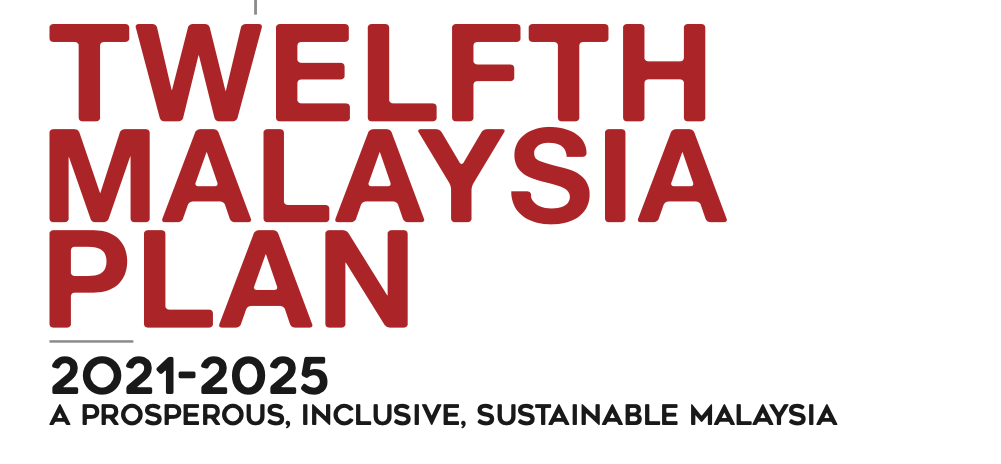 12MP – Twelfth Malaysia Plan (2021-2025)