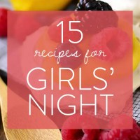 15 Recipes for Girls' Night (Gluten-Free)