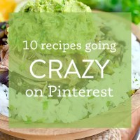 10 Recipes Going Crazy on Pinterest Right Now