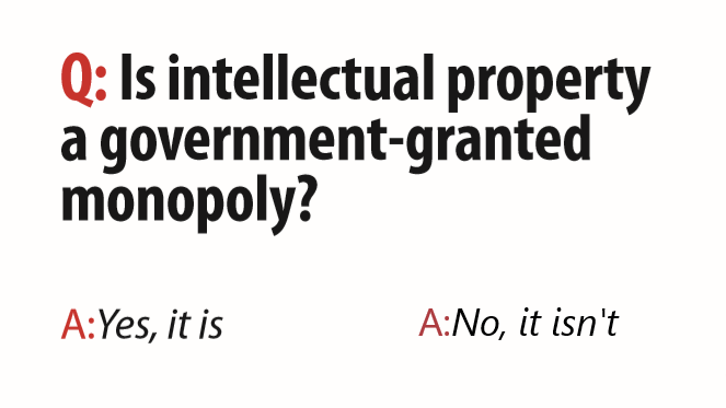 Is Intellectual Property A Government-Granted Monopoly?