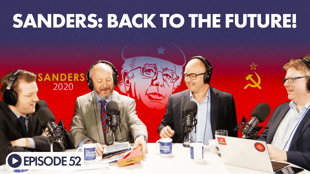 The Looking Forward Podcast Episode 52 – Sanders: Back To The Future!