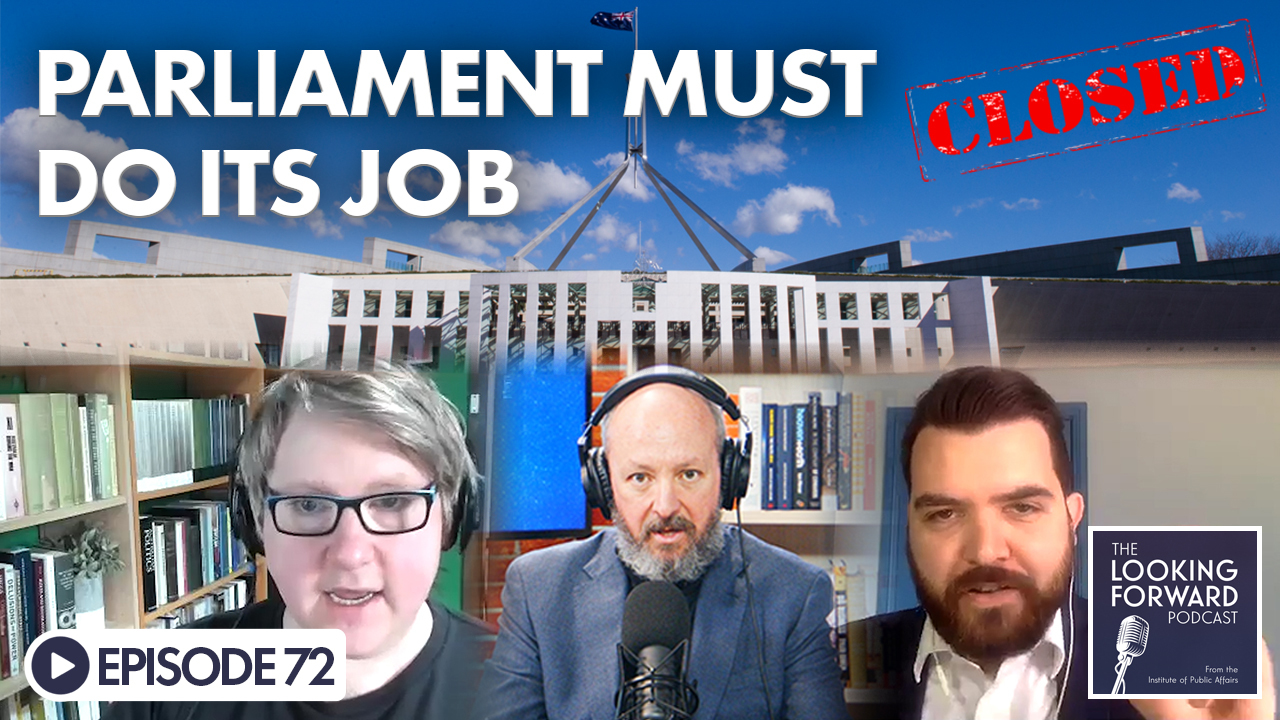 """The Looking Forward Podcast Episode 72: """"Parliament Must Do Its Job"""""""