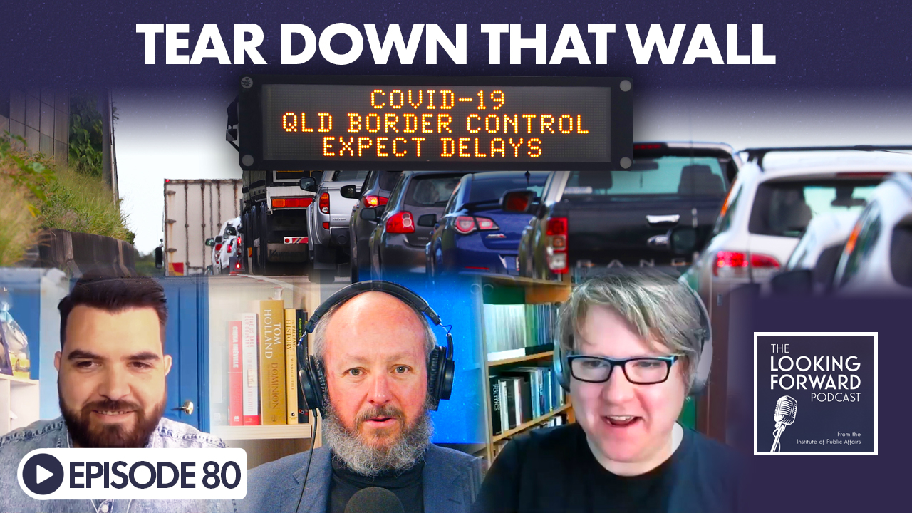Looking Forward Episode 80: Tear Down That Wall