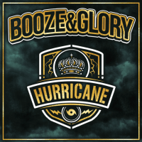 Booze & Glory set to divide opinion with their fifth album Hurricane