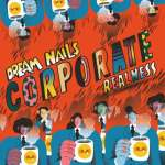 Feminist punks Dream Nails mock 'soul crushing' office culture on new single Corporate Realness