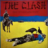 Why it's time The Clash's second album Give 'Em Enough Rope is given the credit it deserves