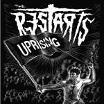 The Restarts target their anger on society's failings and injustices on new album Uprising