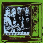 The Continental Quilts serve up a tasty double slice of superyob punk rock 'n' roll as their debut single