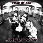 Maid Of Ace release their best record so far with album number three