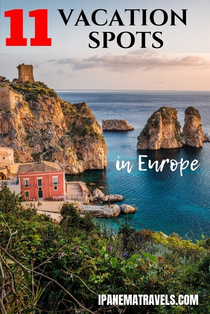 https://i2.wp.com/ipanematravels.com/wp-content/uploads/2019/03/Vacation-spots-in-Europe.jpg?resize=735%2C1102&ssl=1