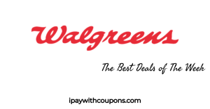 Walgreens Deals 7/19-7/25 The Best Deals Of The Week! #deannasdeals