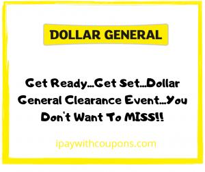 8/21-8/23 Dollar General Clearance Event! #deannasdeals